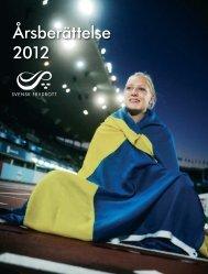 Årsberättelse 2012 - Svenska Friidrottsförbundet