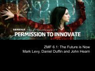 ZMF 6.1: The Future is Now Mark Levy, Daniel ... - Serena Software