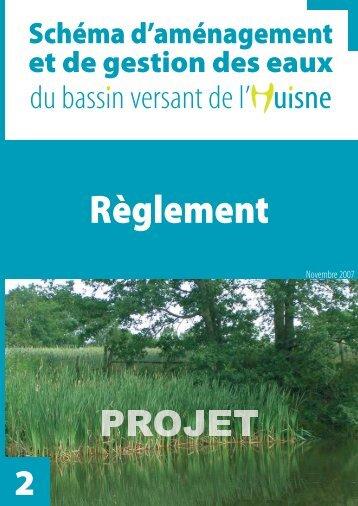 Règlement - (SAGE) du bassin de l'Huisne
