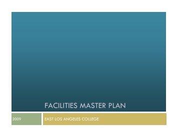 FACILITIES MASTER PLAN - East Los Angeles College