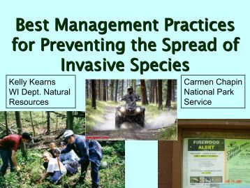 Best Management Practices for Preventing the Spread of Invasive ...