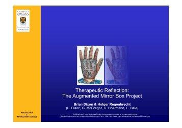 The Augmented Mirror Box Project - HCI - University of Otago