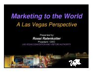 Rossi Ralenkotter, President and CEO, Las Vegas Convention