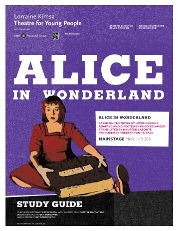 Alice in Wonderland Study Guide - Young People's Theatre