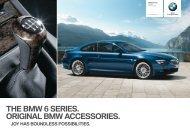 THE BMW 6 SERIES. ORIGINAL BMW ACCESSORIES. in