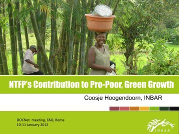 NTFP's Contribution to Pro-Poor, Green Growth - The Global ...