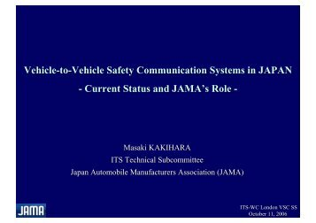 Vehicle-to-Vehicle Safety Communication Systems in JAPAN - Current ...