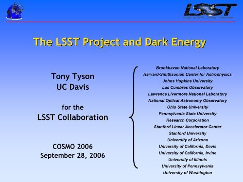 "Tony Tyson (UC Davis), ""The LSST Project and Dark Energy"""