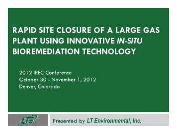 rapid site closure of a large gas plant using innovative in-situ ... - IPEC