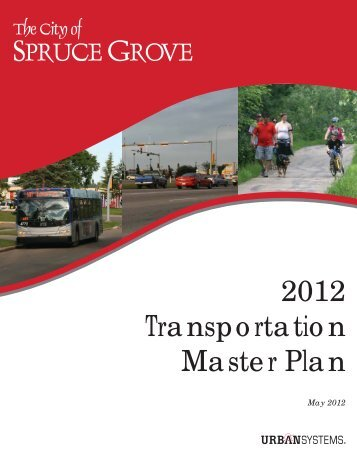City of Spruce Grove Transportation Master Plan - The City of ...
