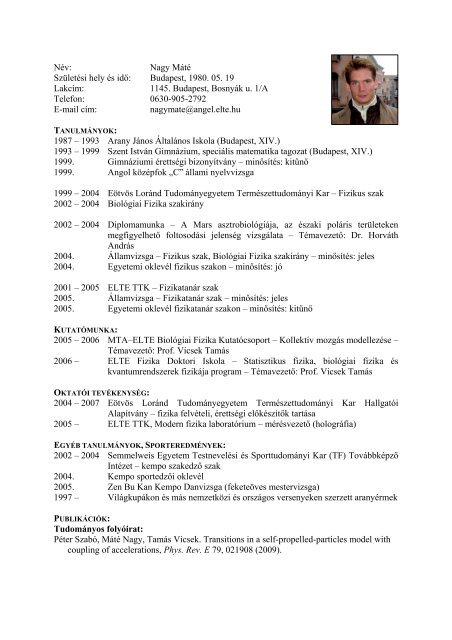 Szakmai önéletrajz - ELTE TTK Biológiai Fizika tanszék - Eötvös ...