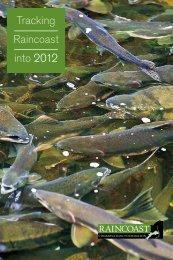 Tracking Raincoast into 2012 - Raincoast Conservation Foundation