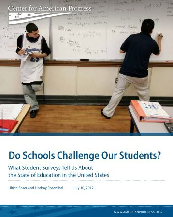 Do Schools Challenge Our Students? - Center for American Progress