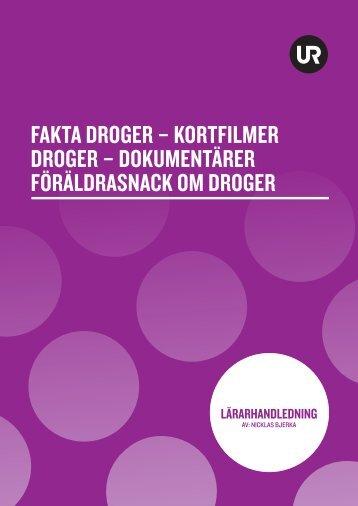 FAKTA DROGER – KORTFILMER DROGER ... - UR