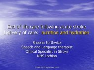 End of life care following acute stroke Delivery of care: nutrition and ...