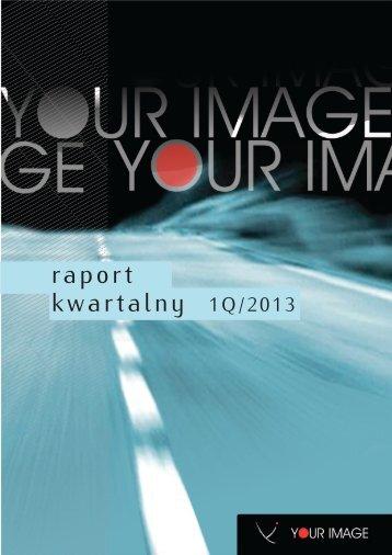 kwartalny 1Q/2013 raport - Komunikat - INTERIA.PL