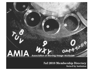 2010_fall_institutio.. - the Association of Moving Image Archivists