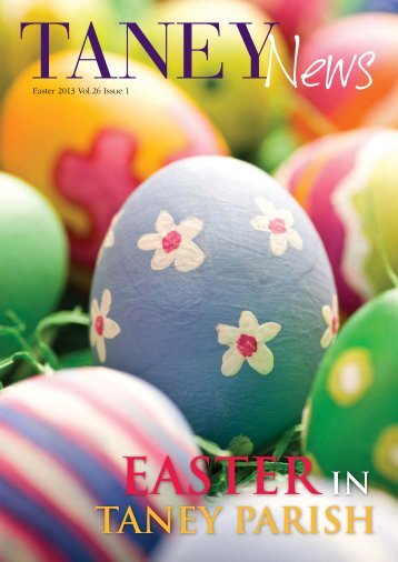 Easter 2013 Vol.26 Issue 1 - Taney Parish website