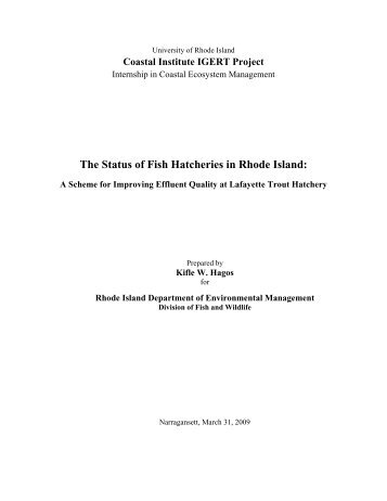 The Status of Fish Hatcheries in Rhode Island: - Coastal Institute ...