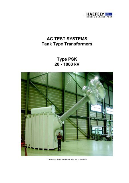 AC Test Systems Tank Type Transformers Type Haefely