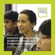Intensive General English, Academic English and Examination ...