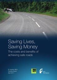 Saving Lives, Saving Money - Road Safety Foundation