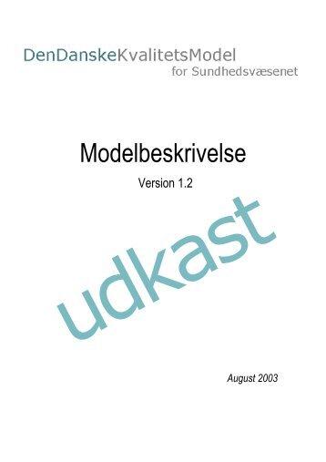 Modelbeskrivelse for Den Danske Kvalitetsmodel - Sundhedsstyrelsen