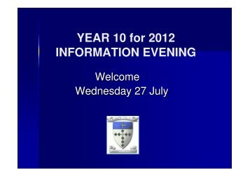 YEAR 10 for 2012 INFORMATION EVENING - marian college