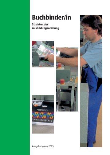 Buchbinder/in Struktur der Ausbildungsordnung - ZFA