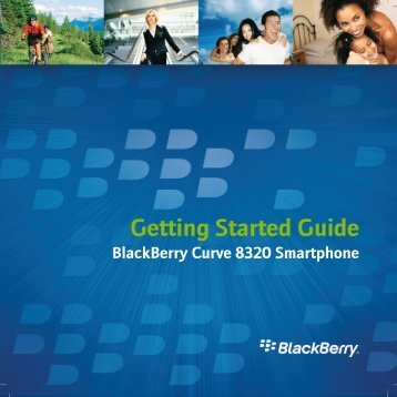 Getting Started Guide - BlackBerry 8320 Smartphone