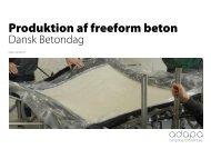Produktion af freeform beton - Dansk Betonforening