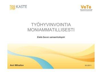 VeTe TYÖHYVINVOINTIA MONIAMMATILLISESTI - VeTe-hanke