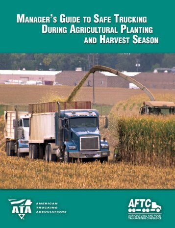 Manager's guide to safe trucking during planting and