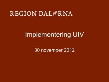 Implementering UIV - Landstinget Dalarna
