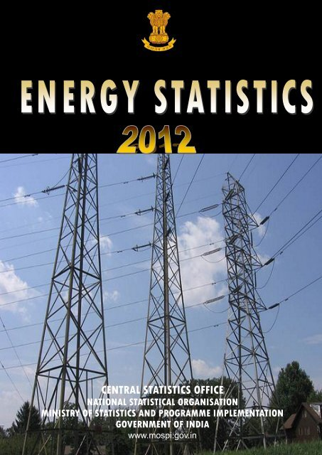 Energy Statistics 2012 - Ministry of Statistics and Programme ...