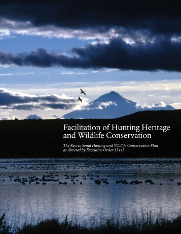 Facilitation of Hunting Heritage and Wildlife Conservation
