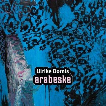 "download Katalog ""Arabeske III"" - Ulrike Dornis"