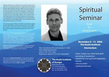 Spiritual Seminar Spiritual Seminar - The Kushi Institute of Europe