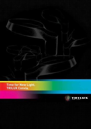 Time for New Light.- TRILUX Convia. - Proljus AB  sc 1 st  Yumpu & Trilux New Light 2012 - Enlightenz
