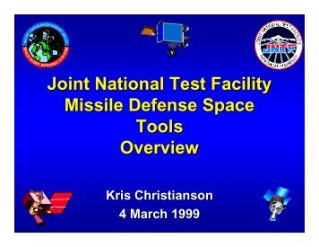 Joint National Test Facility Missile Defense Space Tools Overview