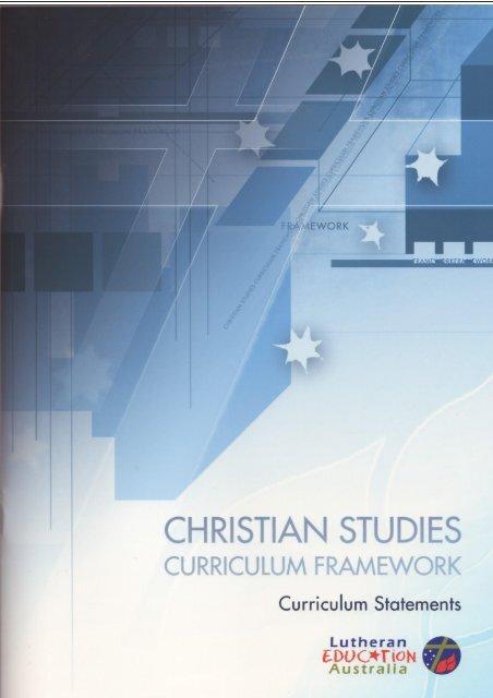 2012 CSCF Curriculum Statements.pdf - Lutheran Schools ...