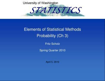 Elements of Statistical Methods Probability (Ch 3) - Statistics