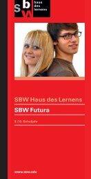 SBW Haus des Lernens SBW Futura