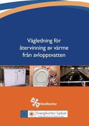 Vägledning vid återvinning av värme från avloppsvatten
