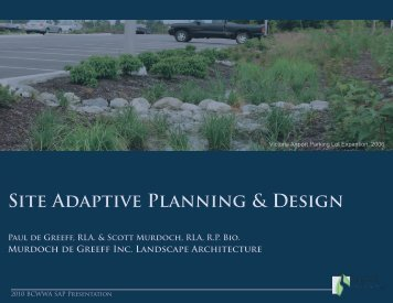 Site Adaptive Planning & Design - Paul de Greeff, RLA. & Scott ...