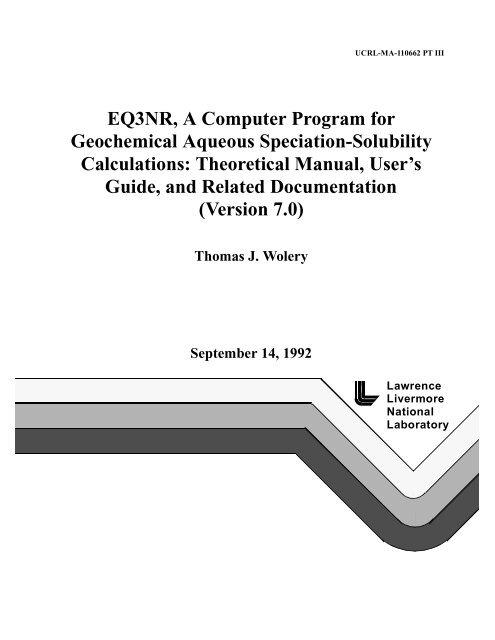EQ3NR, A Computer Program for Geochemical Aqueous Speciation ...