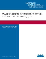 MaKING LocaL DeMocRacY WoRK - National League of Cities