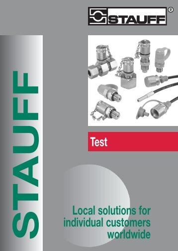Test Local solutions for individual customers worldwide - STAUFF
