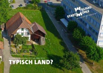 TYPISCH LAND? - Stadtmühle Willisau