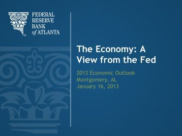 The Economy: A View from the Fed - UA Center for Business and ...
